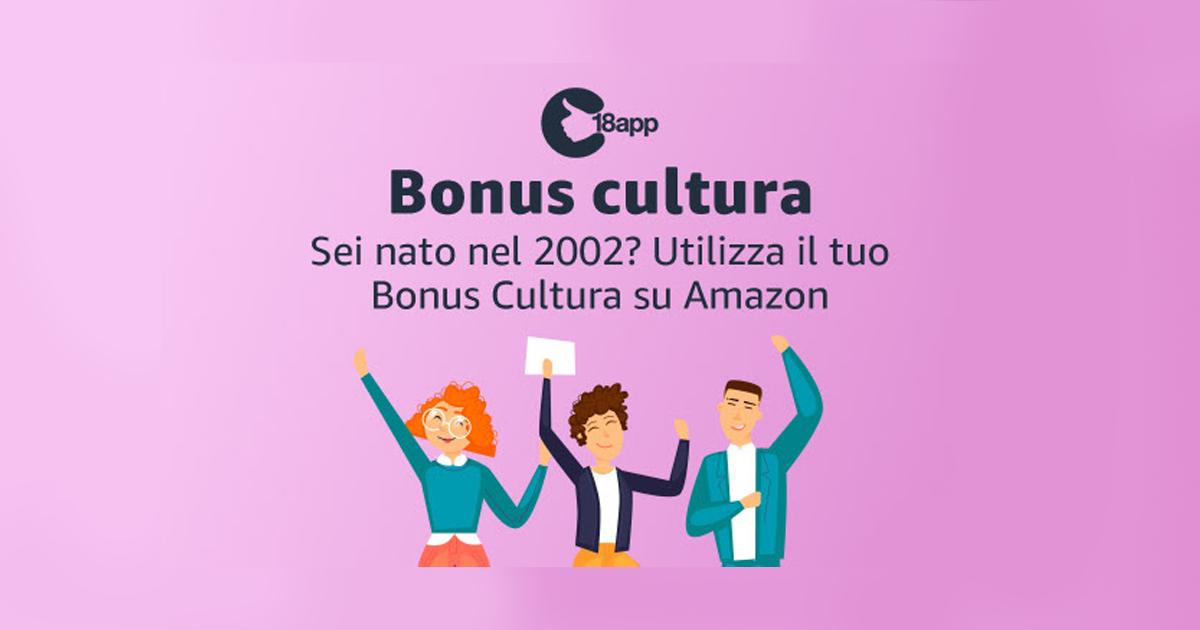 Bonus Cultura, come ottenerlo e come spenderlo anche su amazon GosuMania