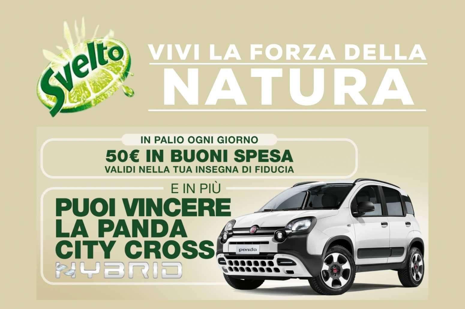 """""""Vivi la forza della natura"""" il nuovo concorso Svelto che ti premia con buoni spesa e una Fiat Panda Hybrid GosuMania"""
