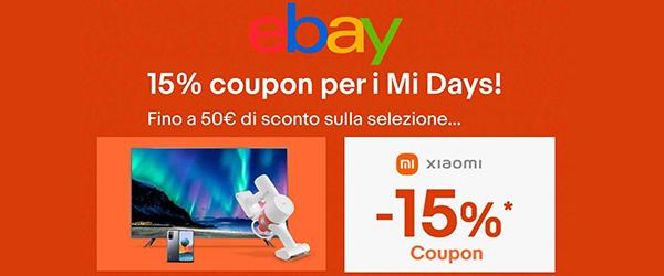 Ebay Xiaomi Mi Days Codice Sconto del 15%